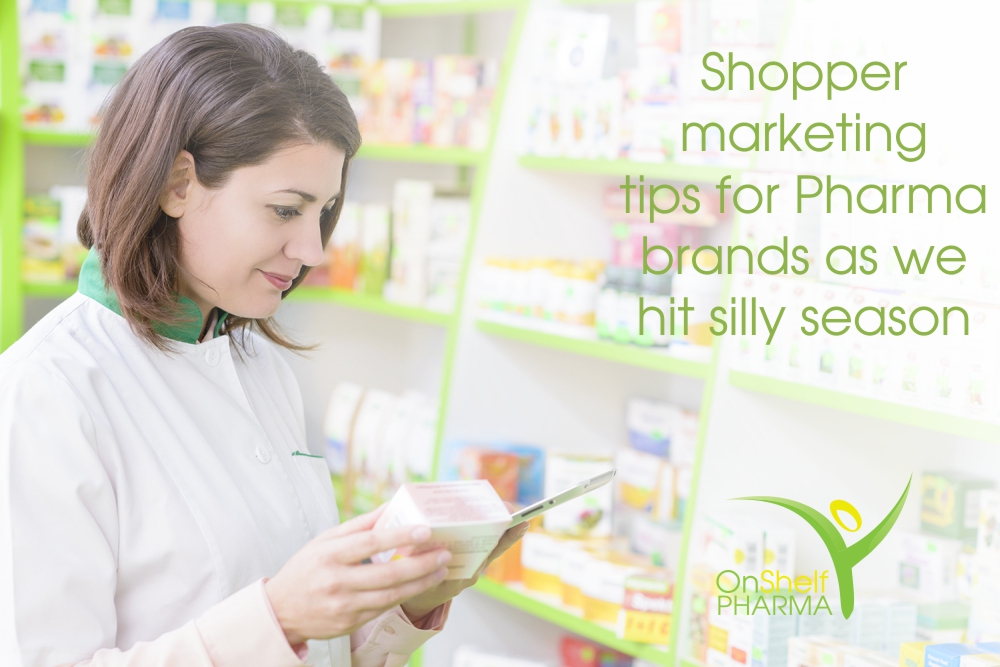 Shopper marketing tips for Pharma brands as we hit silly season