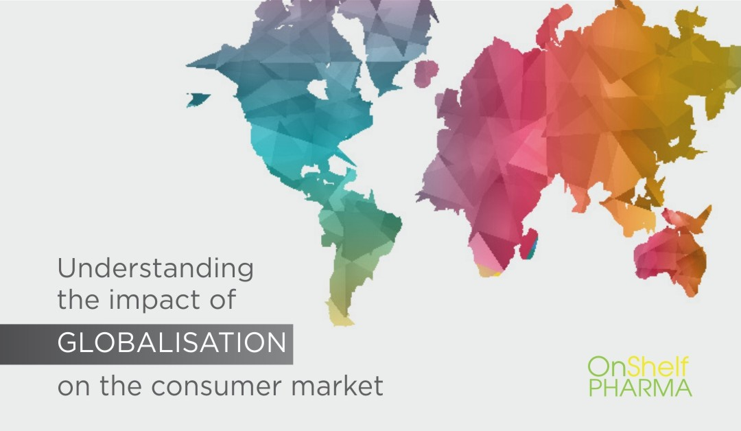 Understanding the impact of Globalisation on the consumer market